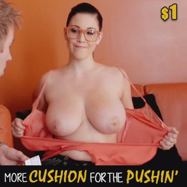 More Cushion For The Pushin Porn Ad